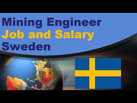 Mining Engineer Salary in Sweden - Jobs and Salaries in Swed