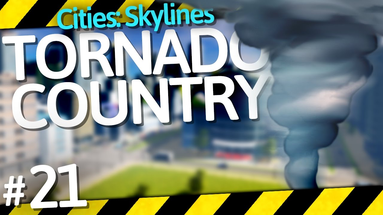 Cities Skylines Natural Disasters Part
