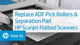 replacing the adf pick rollers and separation pad on hp scanjet flatbed scanners with an adf