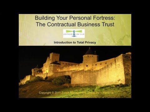 Building your Personal Fortress.  When is a 'Trust' not a 'T