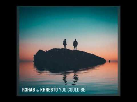 R3hab - You Could Be subtitulada español (ft  Khrebto)