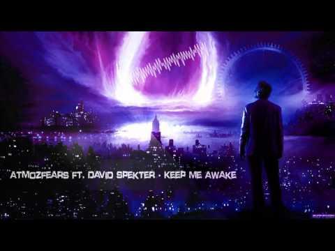 Atmozfears ft. David Spekter - Keep Me Awake [HQ Edit]