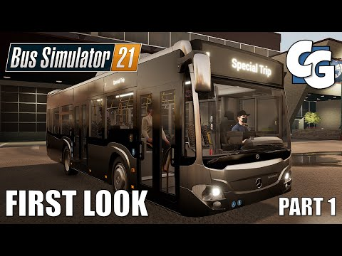 First Look - Part 1 - Bus Simulator 21 Preview