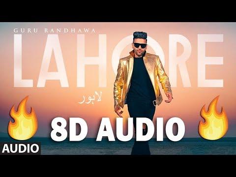 Lahore (8D MUSIC) - Guru Randhawa | Bhushan Kumar | Tseries