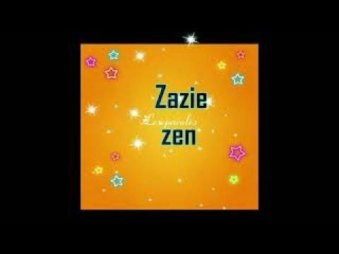 Download ZAZIE ZEN