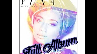 YUNA - Sixth Street EP full album (2013)