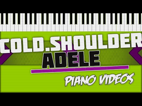 Cold Shoulder - Adele Piano Tutorial - Piano videos ツ