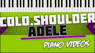 Cold Shoulder - Adele Piano Tutorial - Piano videos ツ