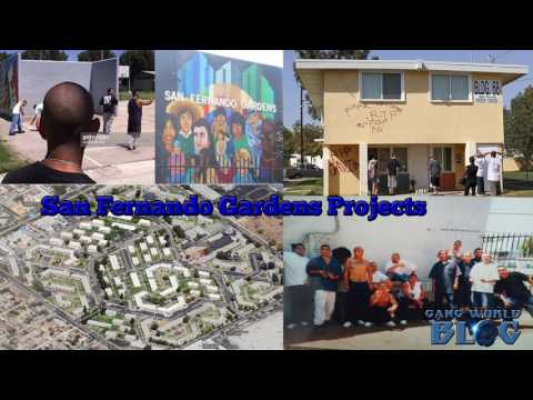 Notorious Neighborhoods: San Fernando Gardens Projects Pacoima Project Boys & Pacoima Flats Hood