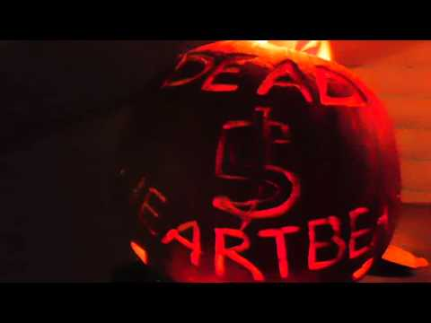 Fire Breathing Pumpkin, Dead in 5 Heartbeats, Happy Halloween.