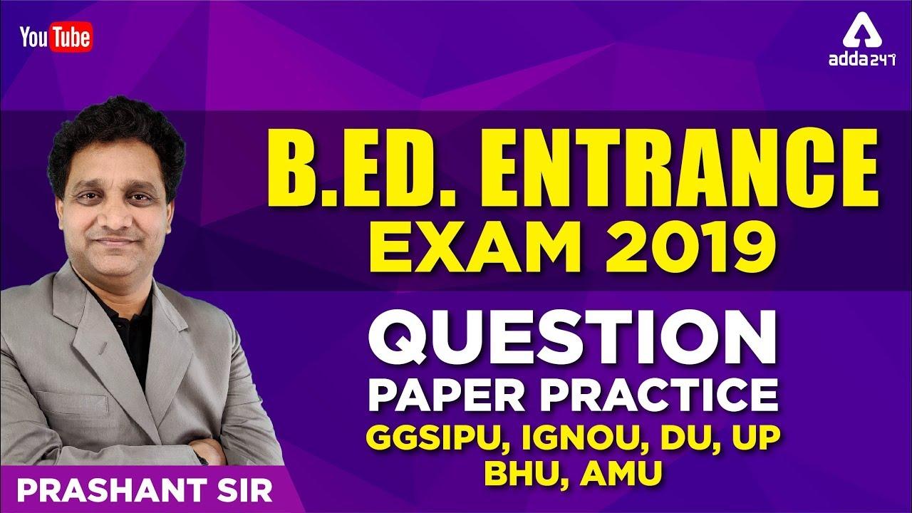 B Ed Entrance Exam 2020 Preparation Model Question Paper Ignou Ggsipu Amu Bhu Du Youtube