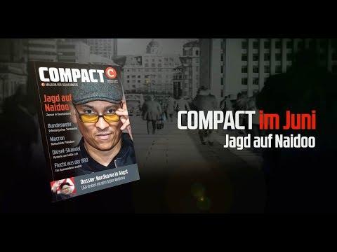 Jagd auf Naidoo - Diskussion zum COMPACT 6/2017