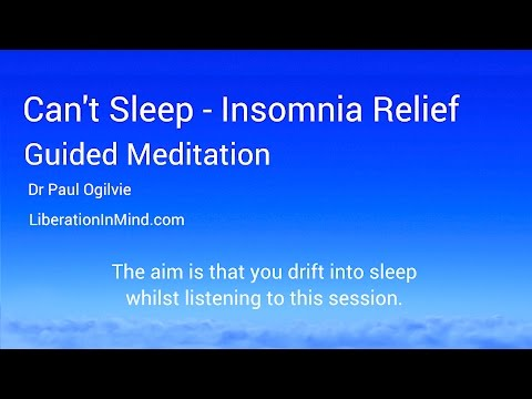 Can't Sleep-Insomnia Relief Guided Meditation