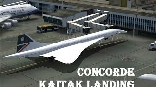 Flight Simulator 2004 - #1 - Concorde KaiTak (VHHX) Landing
