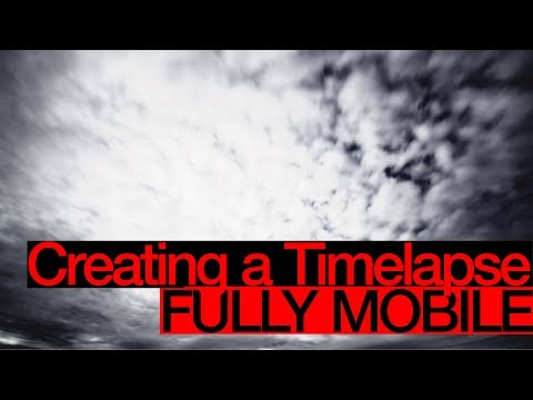 Creating a PROFESSIONAL TIMELAPSE - Fully Mobile - Lightroom & LumaFusion