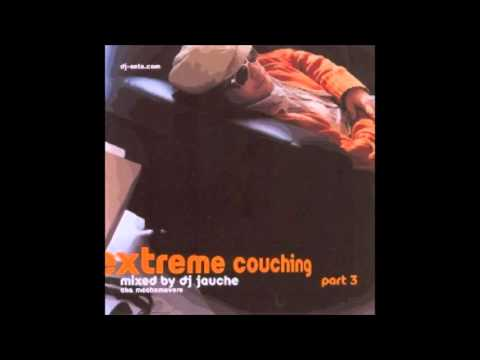 Extreme couching 3 by dj Jauche