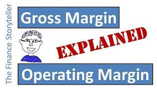 Gross Margin and Operating Margin explained