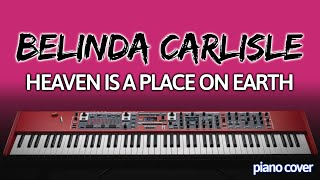Belinda Carlisle: Heaven is a Place on Earth (Piano Cover)