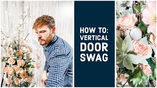 How To Create a Beauтiful Spring Vertical Door Swag: Unique Piece for Large Doors (2021)