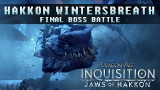 Bay Plays ~ Dragon Age Inquisition | Jaws of Hakkon DLC - Final Boss Battle [Twitch VoD]