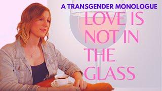 Love is not in the glass - Transgender Short Film