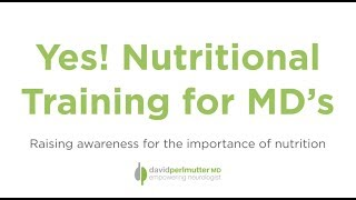 Nutritional Training for Doctors: Raising Awareness on the Importance of Nutrition