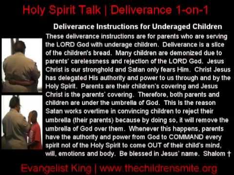 Deliverance Instructions for Underage Children