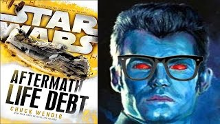 Star Wars Aftermath: Life Debt Review and Discussion