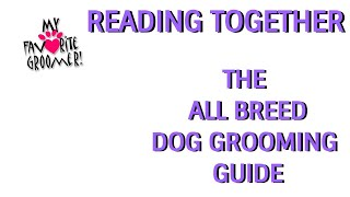 PT 1 BOOK READING Intro About Author Tools for Grooming  What I HAD to Read in Grooming Class!