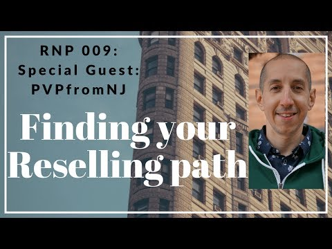 RNP009: Paul Perez (PVPfromNJ) - Finding your path in and out of Reselling ebay Amazon