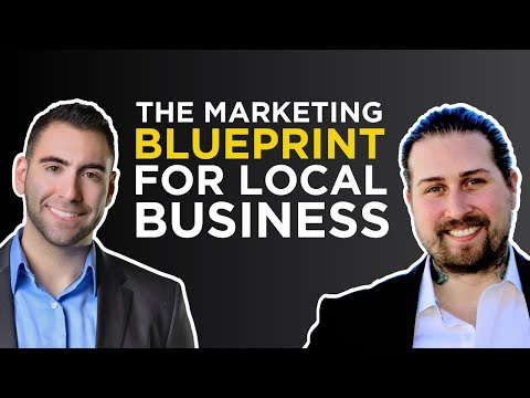 The Marketing Blueprint For Local Business (Quick Framework) | Matt Astifan & Rob J Green
