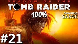 Zagrajmy w Shadow of the Tomb Raider (100%) odc. 21 - Zakamarki ukrytego miasta