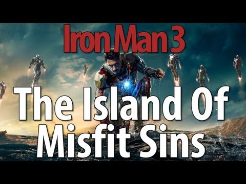 The Island Of Misfit Sins - Iron Man 3