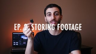 HOW TO EDIT VIDEOS - Ep 2. Organizing Footage, External Hard Drives, SD Memory Cards Explained