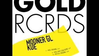 Mooner GL - Kue (Matt Star Remix)