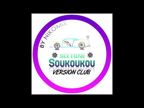 Seetone soukoukou VERSION CLUB By NikoMix SF