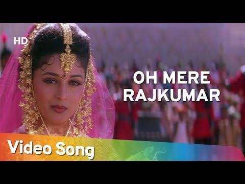 Oh Mere RajKumar - Madhuri Dixit - Anil Kapoor - Rajkumar - Title Song