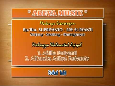 Suket Teki \\  AREVA Musik Horee..!