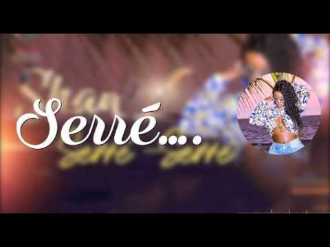 SHAN'L - Serré Serré [Lyrics/Paroles]