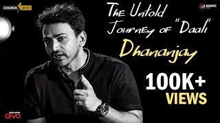 "PROMO: The Untold Journey of ""Daali"" Dhananjay 