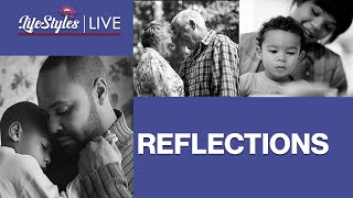 LifeStyles LIVE -- Reflectons