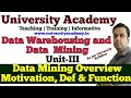 L14: Data Mining Overview, Motivation, Definition & Functionalities | Data Mining Architecture