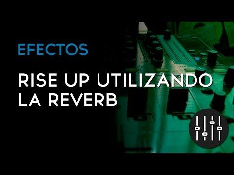 Rise up utilizando la Reverb