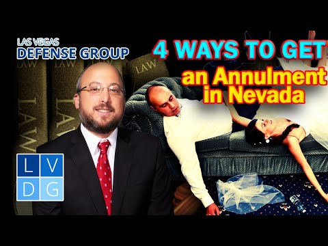 4 ways to get an annulment in Nevada - Nevada Family Law Attorneys