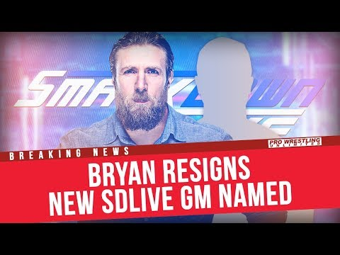 BREAKING NEWS: Daniel Bryan Resigns, New Shocking Smackdown Live General Manager Named