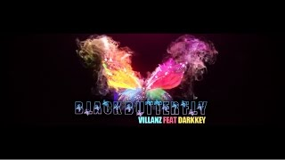 Download THE TEASER - BLACK BUTTERFLY - VILLANZ FEAT. DARKKEY MP3 song and Music Video