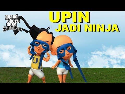 UPIN IPIN Menjadi Master Ninja Part 2, GTA UPIN IPIN JADI NINJA