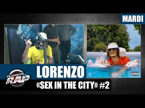 Youtube: Planète Rap – Lorenzo « Sex in the city » #Mardi