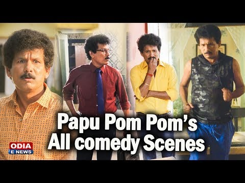 Papu Pom Pom's Most Humorous Comedy Scenes & Funny Dialogues