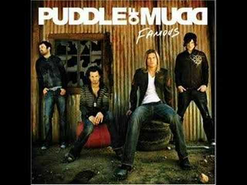 Puddle Of Mudd-Famous